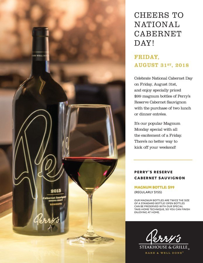 Celebrate National Cabernet Day Friday August  At Perrys Steakhouse Grille In Oak Brook
