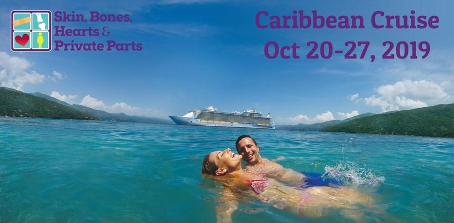 Skin, Bones, Hearts & Private Parts Hosts Caribbean Cruise CME C